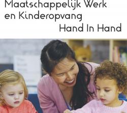 Maatschappelijk werk en kinderopvang hand in hand
